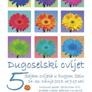 Grad Dugo Selo sajam cvijeca plakat B2 2015